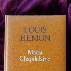 Libros de segunda mano: MARIA CHAPDELAINE - LOUIS HÉMON - PROA - A TOT VENT 1984. Lote 205140883