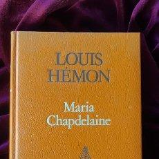Libros de segunda mano: MARIA CHAPDELAINE - LOUIS HÉMON - PROA - A TOT VENT 1984. Lote 205140912