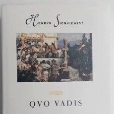 Libri di seconda mano: QVO VADIS, HENRYK SIENKIEWICZ (ED. PROA, PRIMERA EDICIÓ 1997). Lote 205364707