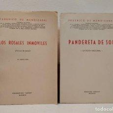 Libros de segunda mano: LOS ROSALES INMÓVILES (VERSOS DE AMOR), PANDERETA DE SOL. LA FIESTA NACIONAL, MENDIZABAL FEDERICO DE. Lote 205609102