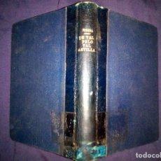 Libros de segunda mano: DE TAL PALO, TAL ASTILLA. - JOSÉ MARÍA DE PEREDA.. Lote 205611548