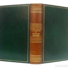 Libros de segunda mano: 1949 - PLENA PIEL DE LUJO - LLOYD C. DOUGLAS: LE GRAND PÊCHEUR. ROMAN - ENCUADERNACIÓN. Lote 205723671