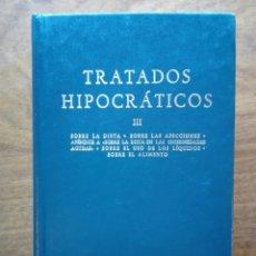 Libros de segunda mano: TRATADOS HIPOCRÁTICOS. HIPÓCRATES. BIBLIOTECA CLÁSICA GREDOS. 91. III. SOBRE LA DIETA, AFECCIONES.. Lote 205821553