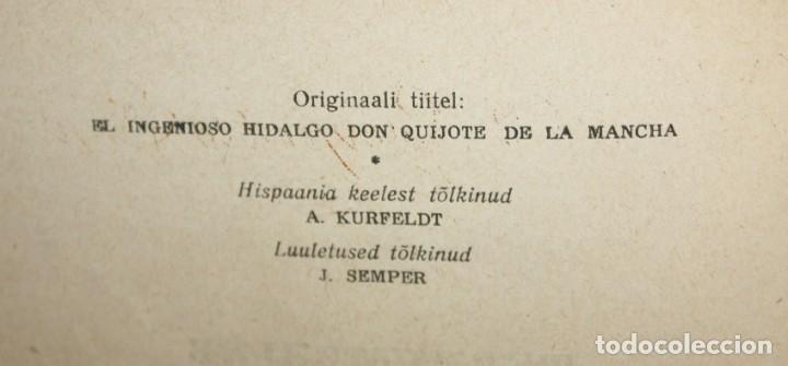 Libros de segunda mano: DON QUIJOTE DE LA MANCHA. ILUSTRADO POR G. DORÉ. PUBLICACIÓN NACIONAL ESTONIANA (1955). 2 VOLUMENES - Foto 8 - 205881788