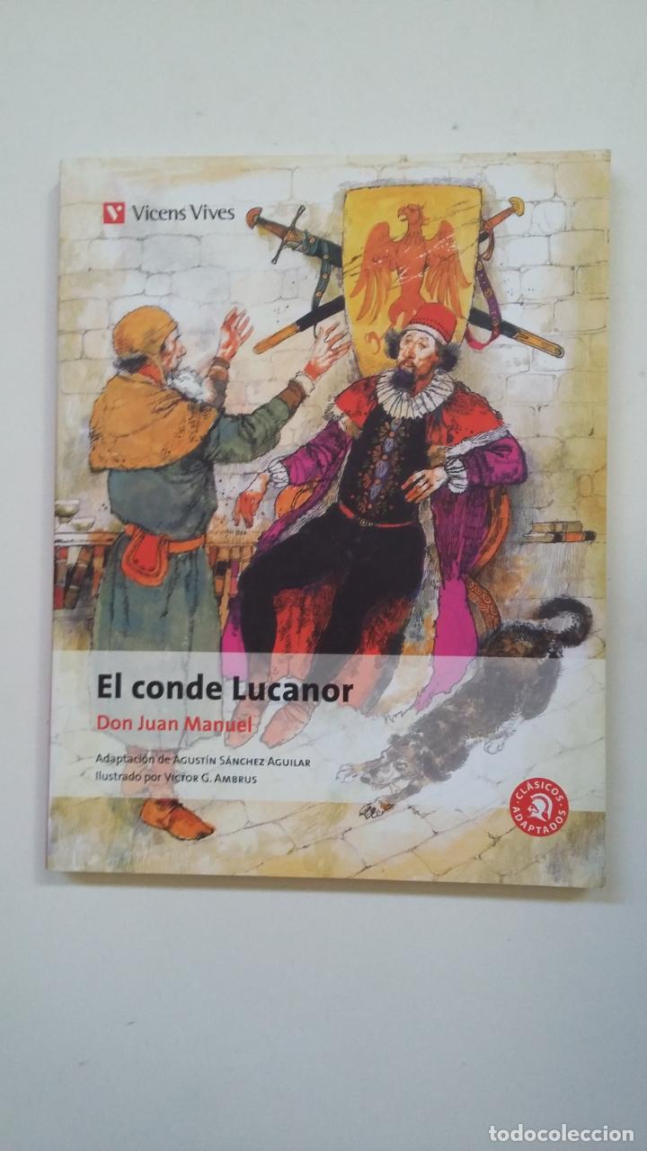 EL CONDE LUCANOR. DON JUAN MANUEL. CLASICOS ADAPTADOS VICENS VIVES Nº 11. TDK225 (Libros de Segunda Mano (posteriores a 1936) - Literatura - Narrativa - Clásicos)