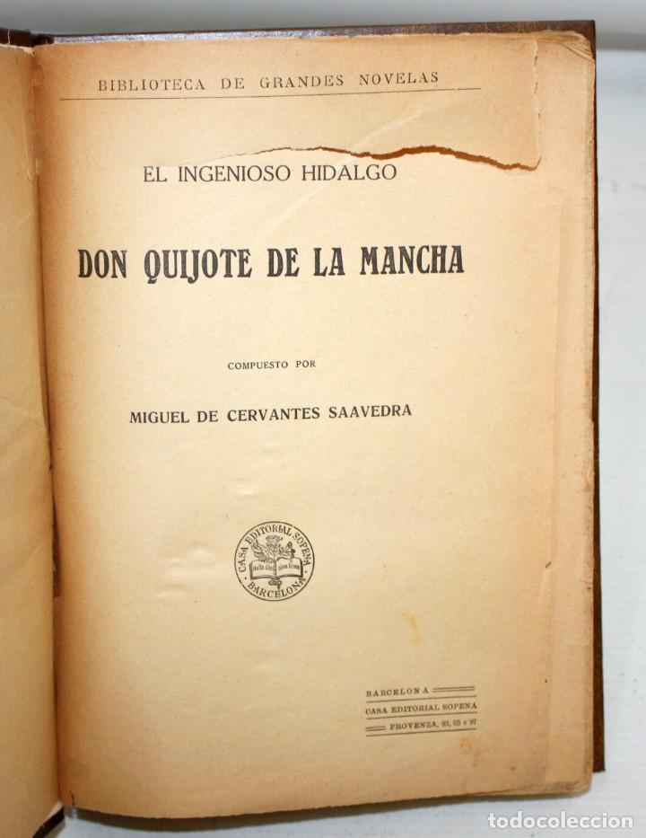 EL INGENIOSO HIDALGO DON QUIJOTE DE LA MANCHA. CERVANTES. CASA EDITORIAL SOPENA (Libros de Segunda Mano (posteriores a 1936) - Literatura - Narrativa - Clásicos)