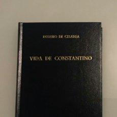 Libros de segunda mano: VIDA DE CONSTANTINO. EUSEBIO DE CESAREA. 190. BIBLIOTECA CLÁSICA GREDOS. MARTÍN GURRUCHAGA. Lote 206408413