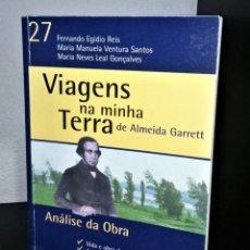Libros de segunda mano: VIAGENS NA MINHA TERRA DE ALMEIDA GARRETT- ANÁLISE DA OBRA. Lote 206775958