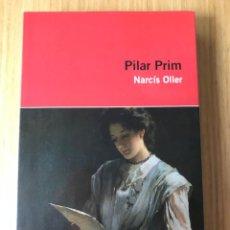 Libros de segunda mano: NARCÍS OLLER, PILAR PRIM, EDICIONS 62. Lote 206780087