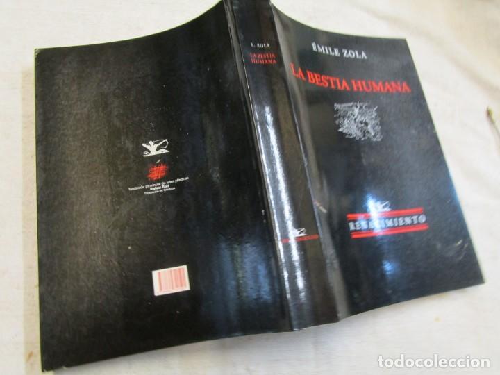 LA BESTIA HUMANA - EMILE ZOLA - RENACIMIENTO 2002 - 375PAG, 24CM, ILUSTRACIONES B/N + INFO (Libros de Segunda Mano (posteriores a 1936) - Literatura - Narrativa - Clásicos)