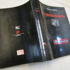 Libros de segunda mano: LA BESTIA HUMANA - EMILE ZOLA - RENACIMIENTO 2002 - 375PAG, 24CM, ILUSTRACIONES B/N + INFO. Lote 206808992