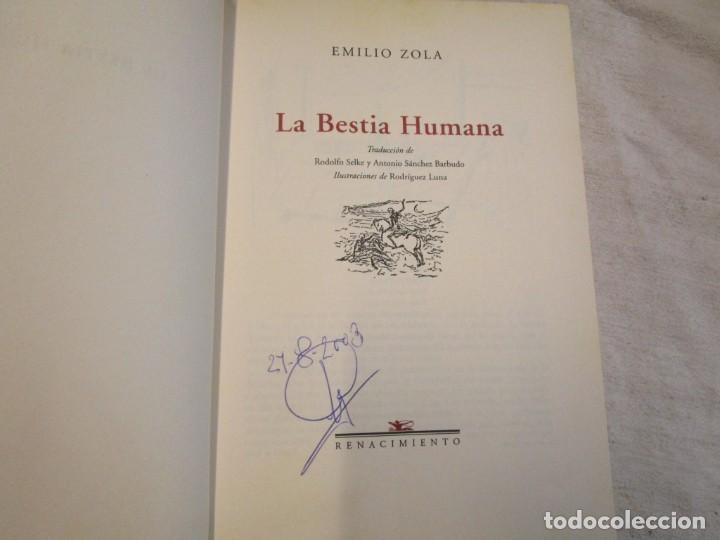 Libros de segunda mano: La bestia humana - Emile Zola - Renacimiento 2002 - 375pag, 24cm, ilustraciones b/n + info - Foto 2 - 206808992
