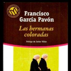 Libros de segunda mano: BIBLIOTECA EL MUNDO. Nº 38. FRANCISCO GARCIA PAVON. LAS HERMANAS COLORADAS. PROLOGO. JAVIER VILLAN. Lote 206903493