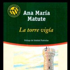 Libros de segunda mano: BIBLIOTECA EL MUNDO. Nº 100.ANA MARIA MATUTE. LA TORRE VIGIA. PROLOGO. SOLEDAD PUERTOLAS. Lote 206904171