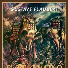 Libros de segunda mano: SALAMBÓ. GUSTAVE FLAUBERT.- NUEVO. Lote 206926900