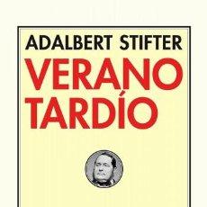 Libros de segunda mano: VERANO TARDÍO.ADALBERT STIFTER.- NUEVO. Lote 206945293