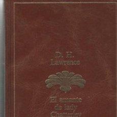 Libros de segunda mano: EL AMANTE DE LADY CHATTERLEY. D. H. LAWRENCE. Lote 206987411