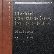 Libros de segunda mano: NO SOY STILLER (CLASICOS CONTEMPORANEOS INTERNACIONALES; VOL.9) - FRISCH, MAX. Lote 207237902