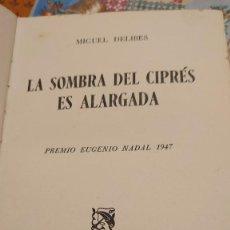 Libros de segunda mano: LA SOMBRA DEL CIPRÉS ES ALARGADA MIGUEL DELIBES 1RA EDICIÓN 1948 PRPM. Lote 207241110