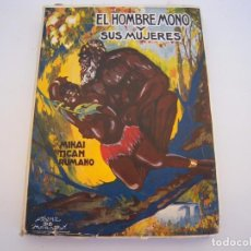 Libros de segunda mano: EL HOMBRE MONO Y SUS MUJERES. Lote 207244108