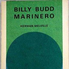Libros de segunda mano: HERMAN MELVILLE - BILLY BUDD, MARINERO. Lote 207260768