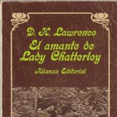 Libros de segunda mano: D. H. LAWRENCE - EL AMANTE DE LADY CHATTERLEY. Lote 207260978
