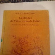 Libros de segunda mano: LAS HADAS DE VILLAVICIOSA DE ODON - MARIA LUISA GEFAELL. Lote 207307833