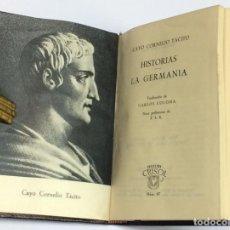Libros de segunda mano: AÑO 1945 - CAYO CORNELIO TÁCITO - HISTORIAS GERMANÍA - AGUILAR COLECCIÓN CRISOL Nº 97 1ª EDICIÓN. Lote 207412501