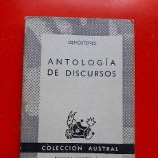 Libros de segunda mano: ANTOLOGÍA DE DISCURSOS. DEMÓSTENES. COLECCIÓN AUSTRAL Nº1392 1ªED. 1969 ESPASA CALPE. Lote 207417146