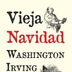 Libros de segunda mano: VIEJA NAVIDAD.WASHINGTON IRVING.-NUEVO. Lote 207544748