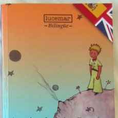 Livres d'occasion: EL PRINCIPITO / THE LITTLE PRINCE - BILINGÜE - ANTOINE DE SAINT-EXUPERRY - ED. LUCEMAR - VER. Lote 207574861