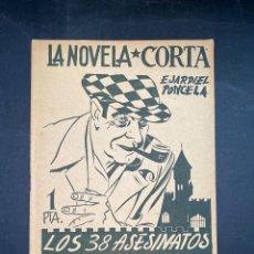 Libros de segunda mano: LA NOVELA CORTA. LOS 38 ASESINATOS Y MEDIO DEL CASTILLO DE HULL. E. JARDIEL PONCELA. PAGS: 16. Lote 207596281