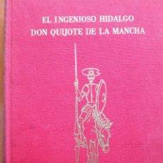 Libros de segunda mano: EL INGENIOSO HIDALGO DON QUIJOTE DE LA MANCHA - MIGUEL DE CERVANTES SAAVEDRA. Lote 207842736