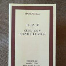 Livros em segunda mão: EL BAILE / CUENTOS Y RELATOS CORTOS - EDGAR NEVILLE - CLÁSICOS CASTALIA Nº 217. Lote 208076787