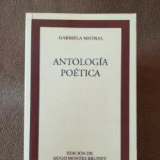 Libros de segunda mano: ANTOLOGÍA POÉTICA - GABRIELA MISTRAL - CLÁSICOS CASTALIA Nº 226. Lote 208077056