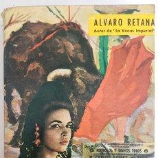 Livres d'occasion: LA REINA DEL CUPLÉ, POR ALVARO RETANA, AÑO 1963. Lote 208141316