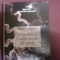 Libros de segunda mano: LEYENDAS Y CARTAS DESDE MI CELDA -- GUSTAVO ADOLFO BECQUER. Lote 208166806