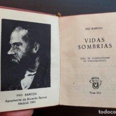 Livres d'occasion: 1958 - PÍO BAROJA: VIDAS SOMBRÍAS - AGUILAR, CRISOLÍN - LIBRO MINIATURA - 24 ILUSTRACIONES - 1ª ED.. Lote 208232337