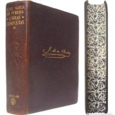 Livres d'occasion: 1954 - JOSÉ M.ª DE PEREDA: OBRAS COMPLETAS. TOMO II - AGUILAR - TRADICIONALISMO, REALISMO, CANTABRIA. Lote 208238197