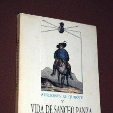 Libros de segunda mano: ADICIONES AL QUIJOTE Y VIDA DE SANCHO PANZA. ALMABARU FACSÍMILES. MADRID, 1987. ILUSTRADO. Lote 208576790