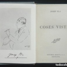 Livres d'occasion: 1949 - JOSEP PLA: COSES VISTES - ED. SELECTA - LITERATURA CATALANA - TELA. Lote 208804831
