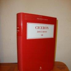 Libros de segunda mano: DISCURSOS, III - CICERÓN - GREDOS, BIBLIOTECA CLÁSICA, MUY BUEN ESTADO. Lote 208852445