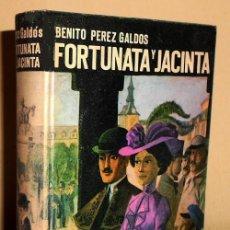 Libros de segunda mano: BENITO PEREZ GALDOS. FORTUNATA Y JACINTA. ED. LIBRERIA YCASA EDITORIAL HERNANDO 1968.. Lote 208946903