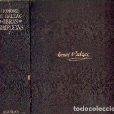 Livres d'occasion: OBRAS COMPLETAS I. DE BALZAC, HONORÉ A-AGUI-970. Lote 209108000