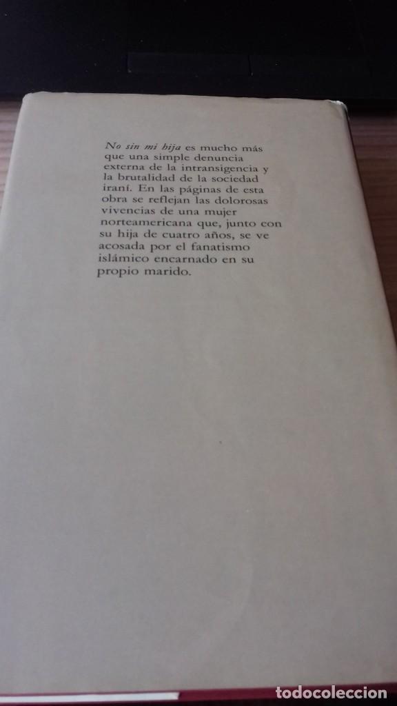 Libros de segunda mano: No sin mi Hija otra novela llevada al cine - Foto 4 - 209209500
