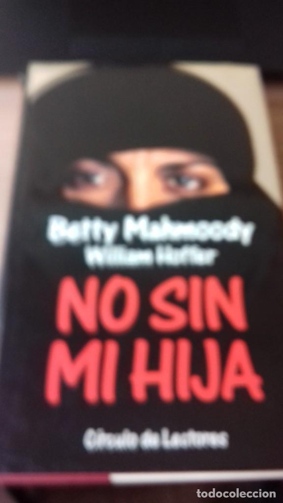 Libros de segunda mano: No sin mi Hija otra novela llevada al cine - Foto 6 - 209209500