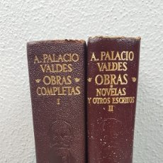 Libros de segunda mano: TOMO I Y II ARMANDO PALACIO VALDÉS.EDITADOS POR AGUILAR, MADRID,1952 Y 1.956.. Lote 209384615