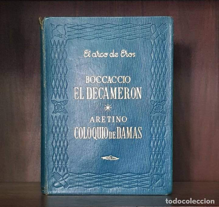 CAMILO JOSÉ CELA. EL ARCO DE EROS. EL DACAMERÓN. COLOQUIO DE DAMAS (Libros de Segunda Mano (posteriores a 1936) - Literatura - Narrativa - Clásicos)