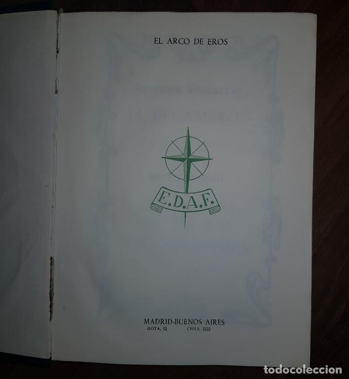 Libros de segunda mano: Camilo José Cela. El Arco de Eros. El Dacamerón. Coloquio de Damas - Foto 2 - 209598872