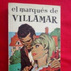 Libros de segunda mano: EL MARQUÉS DE VILLAMAR EDITORIAL RAMÓN SOPENA AÑO 1967 EDICIÓN ÍNTEGRA. Lote 210025788